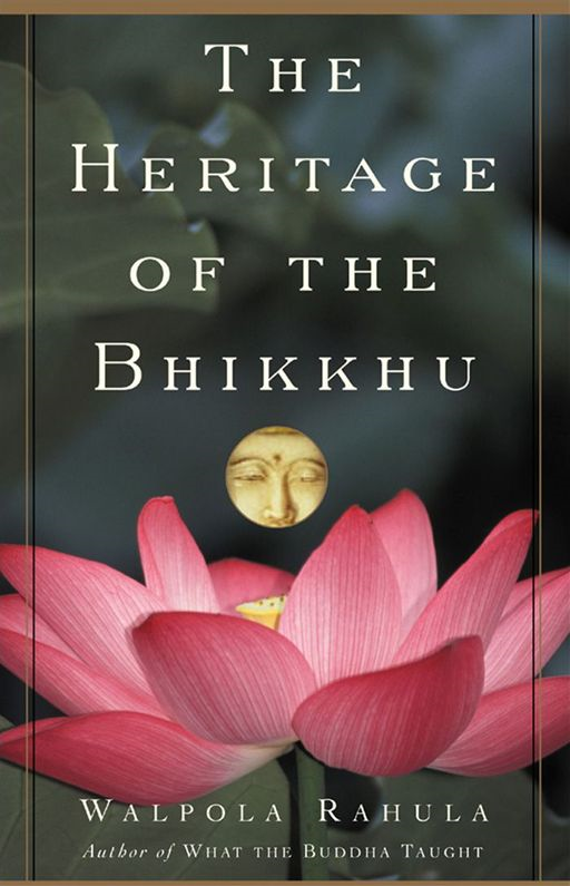 The Heritage Of The Bhikku