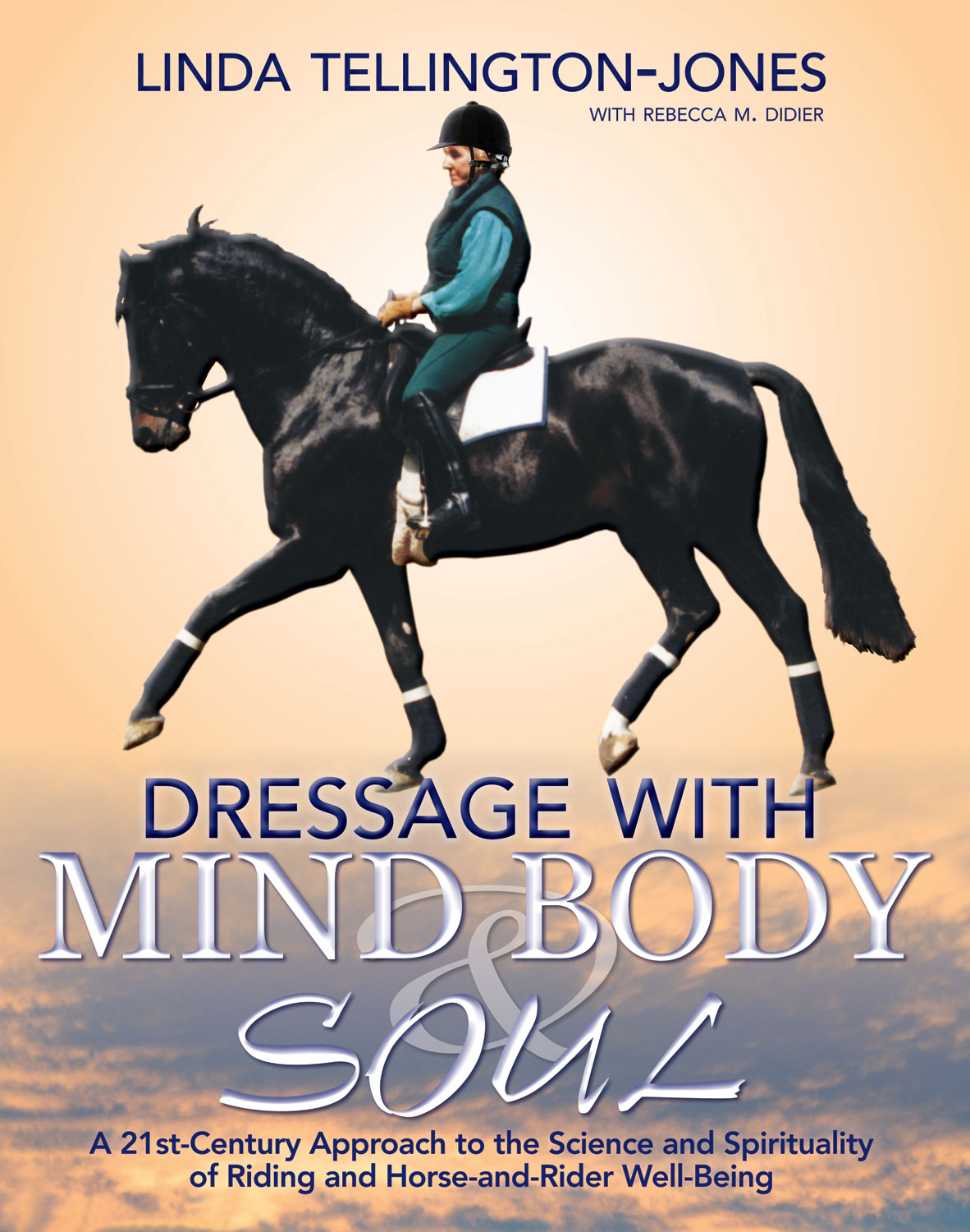 Dressage with Mind, Body, and Soul