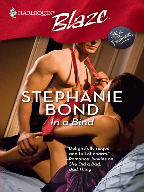 In a Bind By: Stephanie Bond