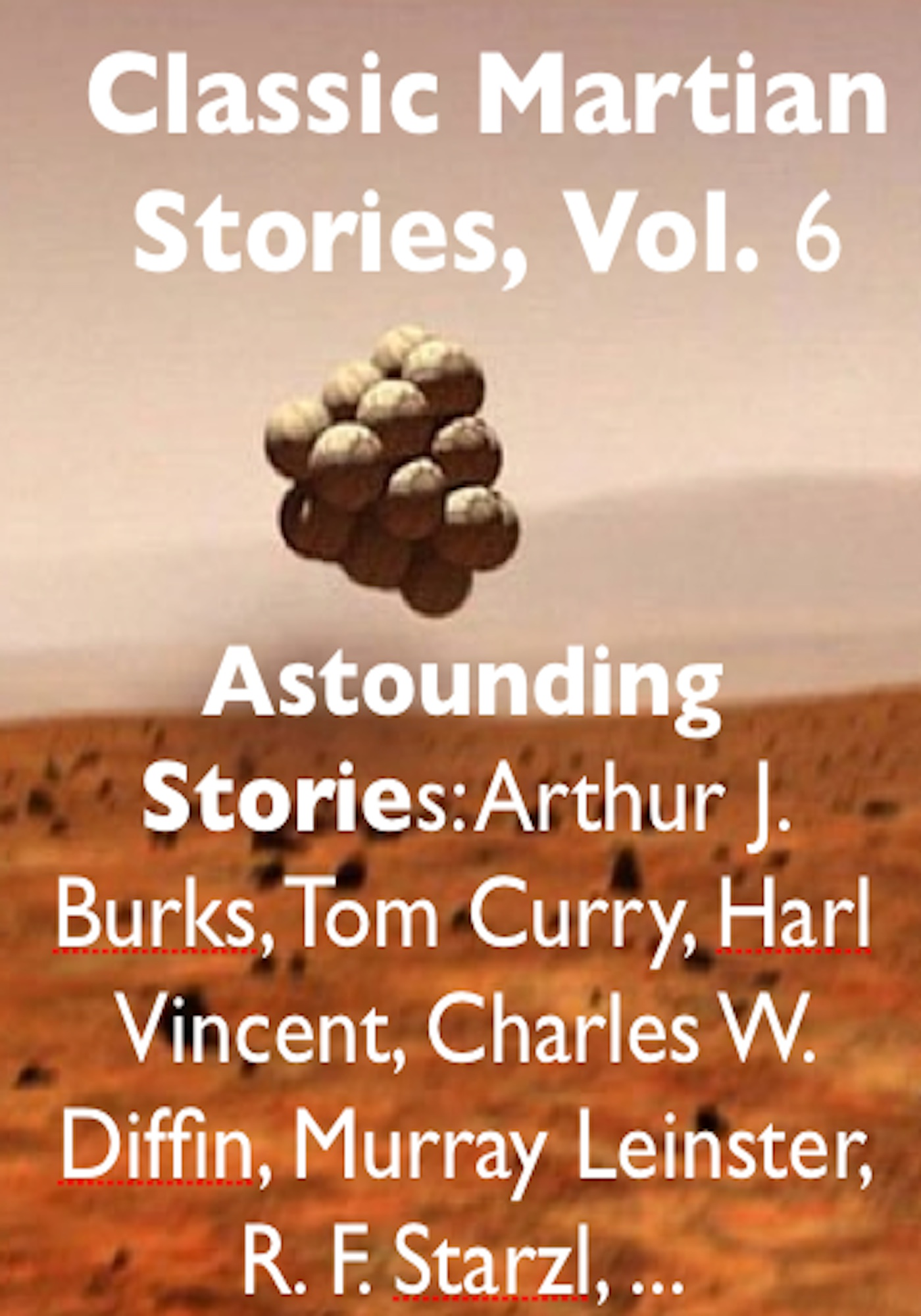 Classic Martian Stories, Vol. 6