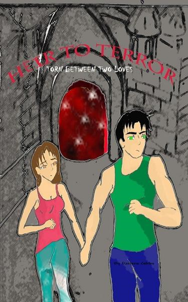 Heir to Terror (Torn between two loves) Book 2