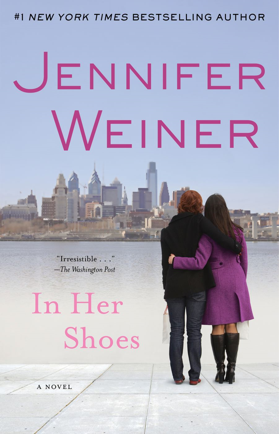 In Her Shoes By: Jennifer Weiner
