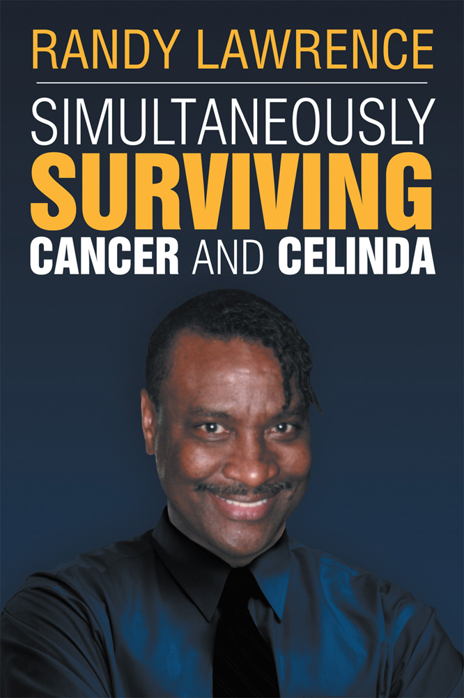 Simultaneously Surviving Cancer and Celinda