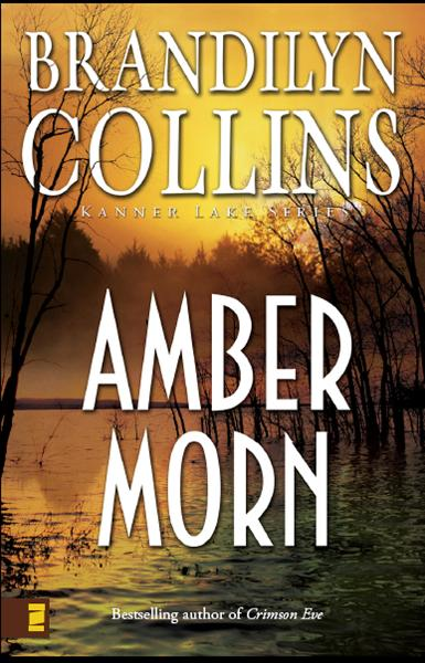 Amber Morn By: Brandilyn   Collins