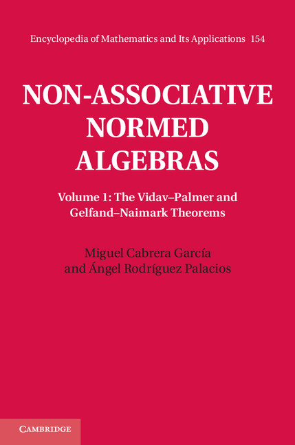 Non-Associative Normed Algebras: Volume 1,  The Vidav?Palmer and Gelfand?Naimark Theorems