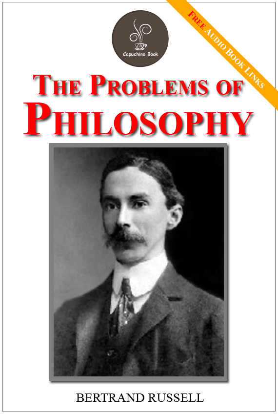 Bertrand Russell - The problems of philosophy - (FREE Audiobook Included!)