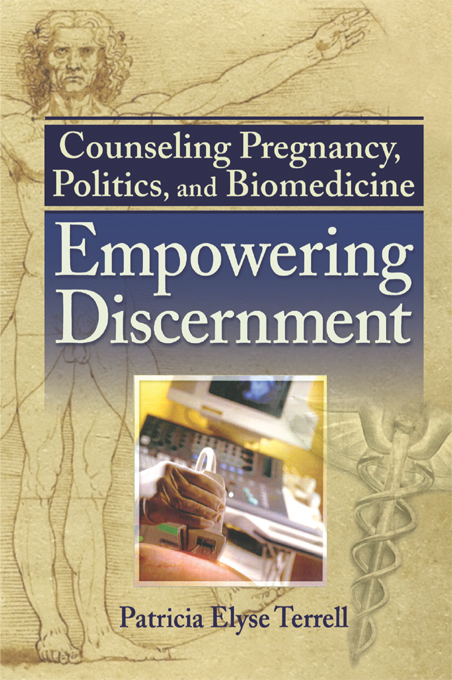 Counseling Pregnancy, Politics, and Biomedicine