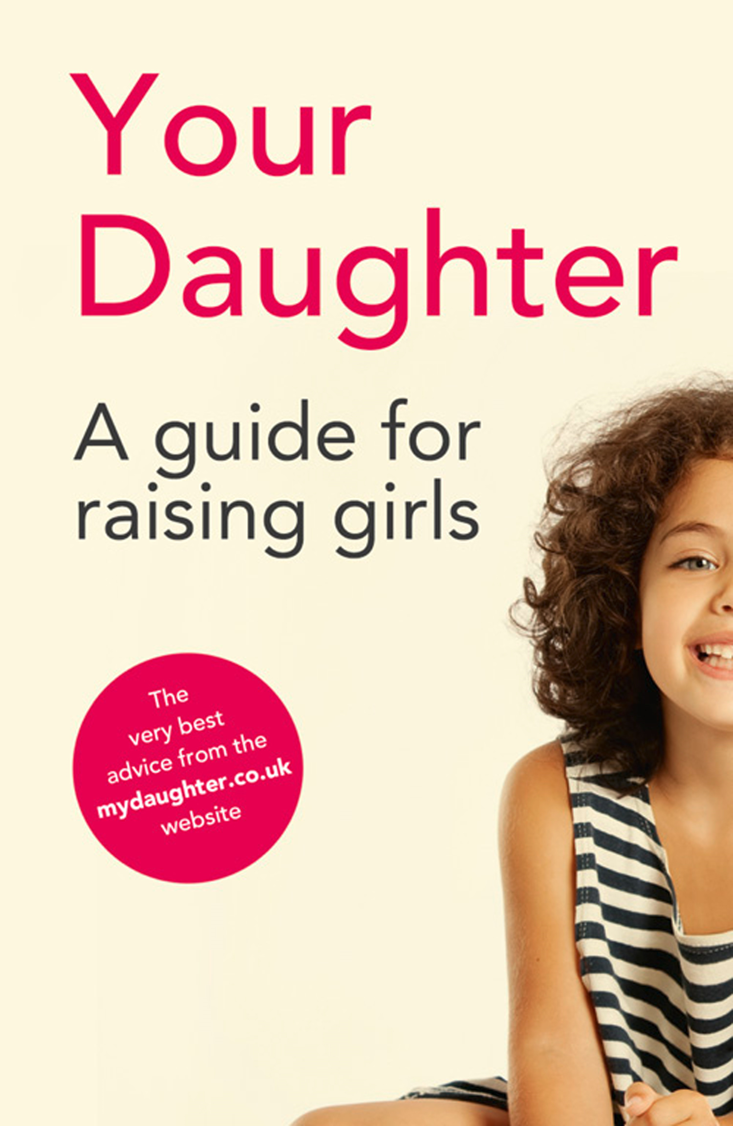 Your Daughter By: Girls' Schools Association