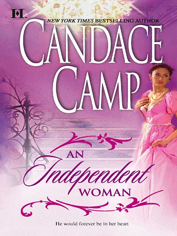 An Independent Woman By: Candace Camp