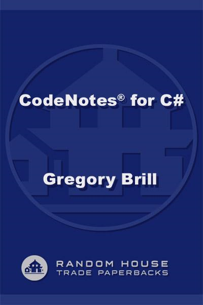 CodeNotes for C# By: