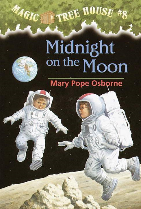 Magic Tree House #8: Midnight on the Moon