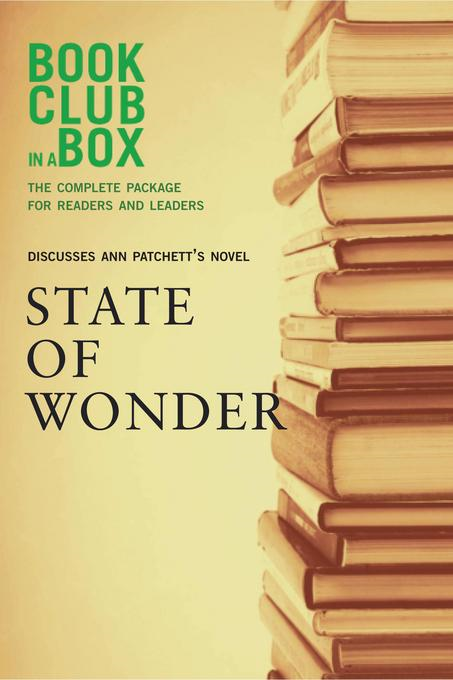 Bookclub-in-a-Box Discusses State of Wonder, by Ann Patchett