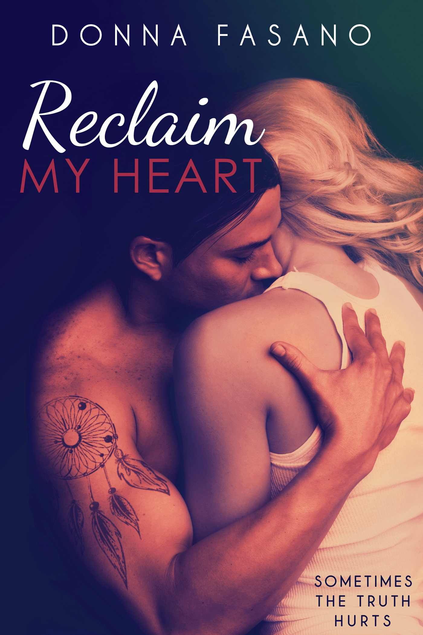 Reclaim My Heart By: Donna Fasano