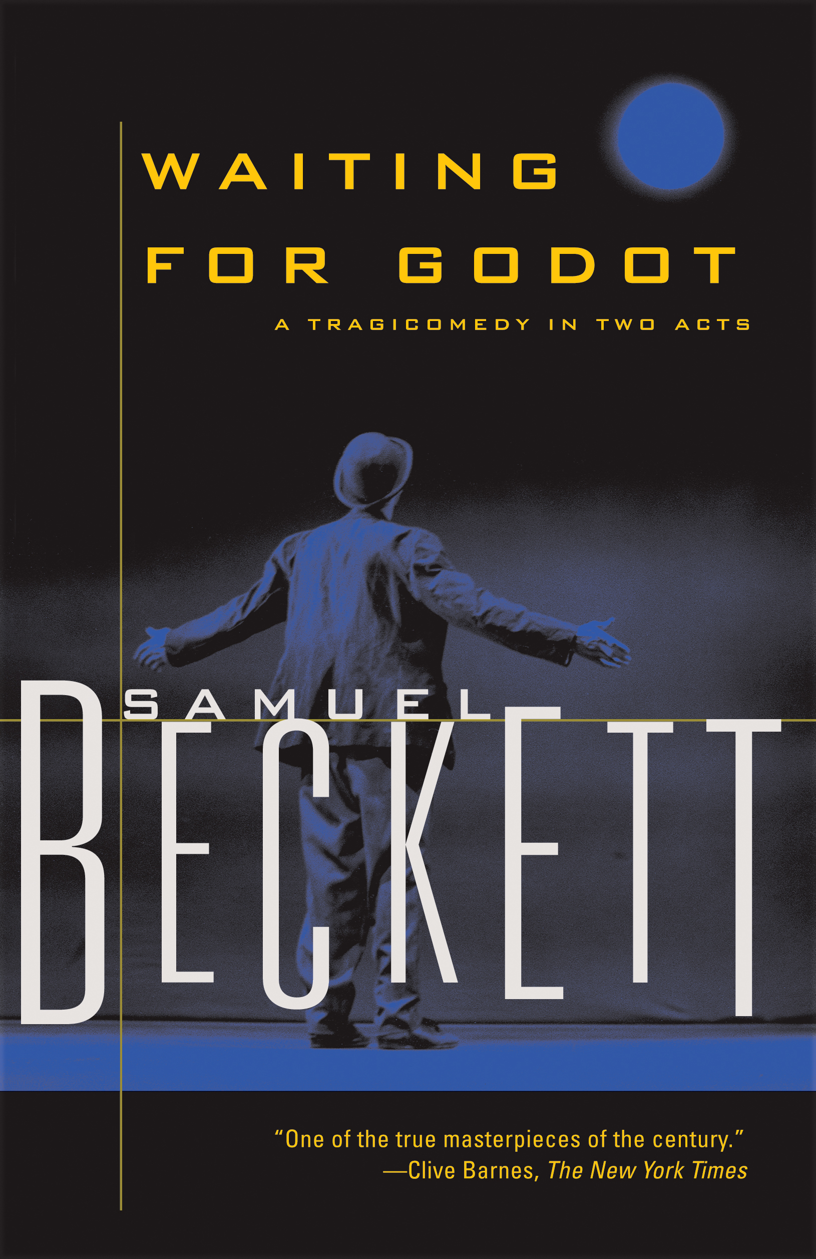 Waiting for Godot By: Samuel Beckett