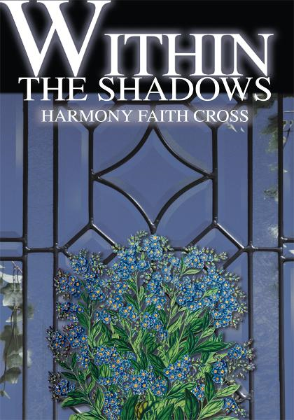 Within the Shadows By: Harmony Cross