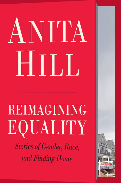 Reimagining Equality By: Anita Hill