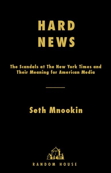 Hard News By: Seth Mnookin