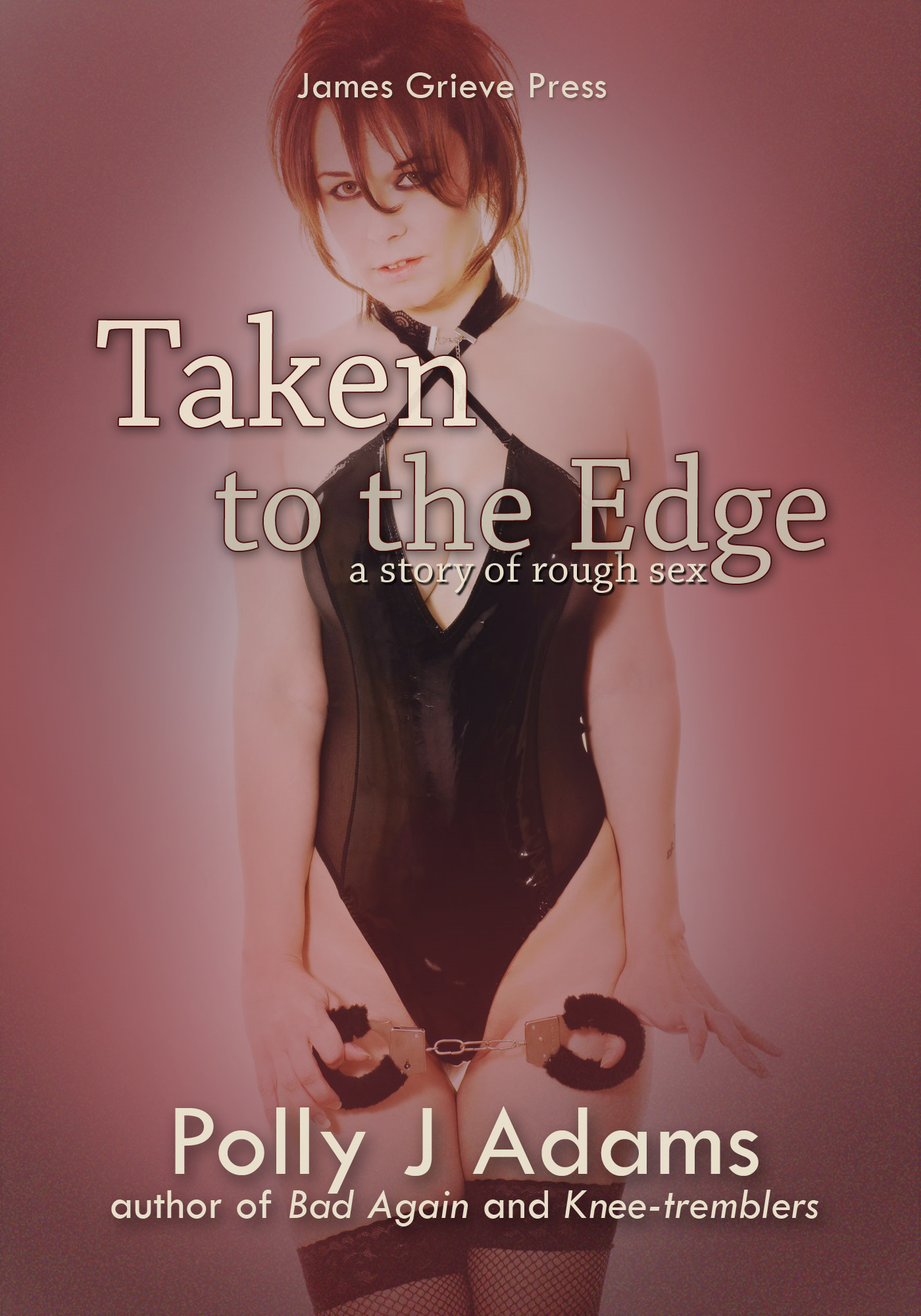Taken to the Edge - a story of rough sex (bdsm, dubcon, bondage, domination and more)
