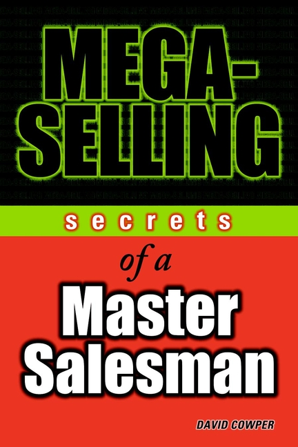 Mega-Selling By: Andrew Haynes,David Cowper,Donald Cowper