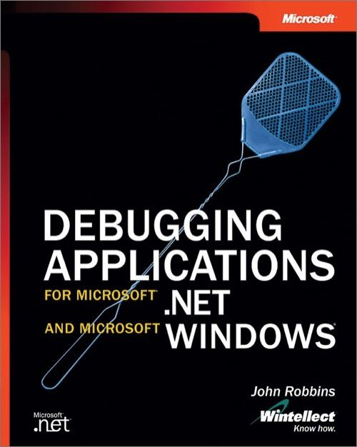 Debugging Applications for Microsoft® .NET and Microsoft Windows®