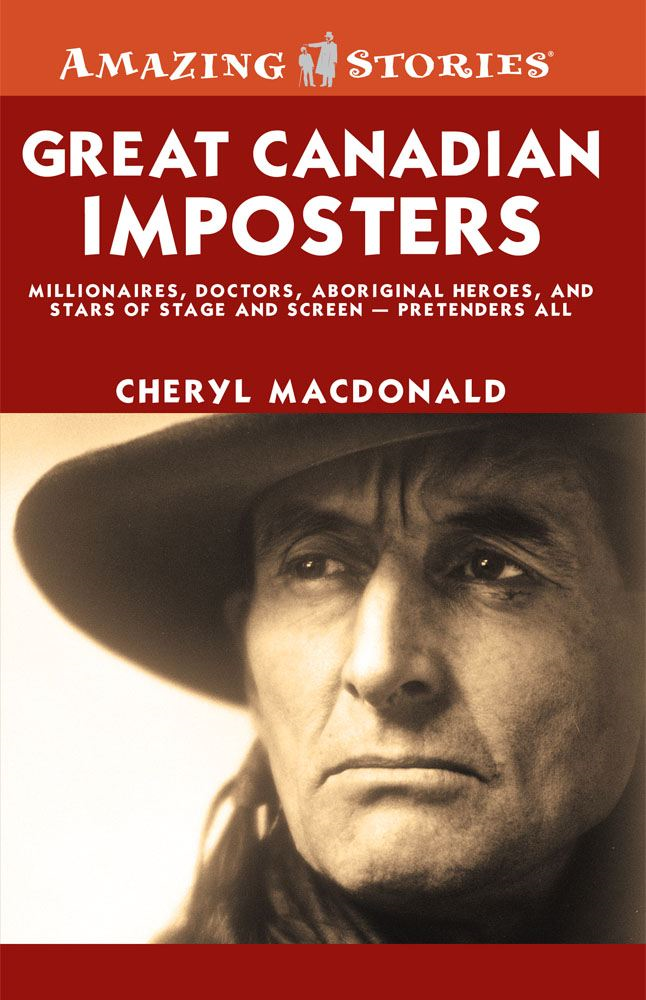Great Canadian Imposters By: Cheryl MacDonald
