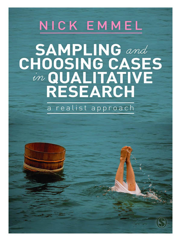 Sampling and Choosing Cases in Qualitative Research A Realist Approach