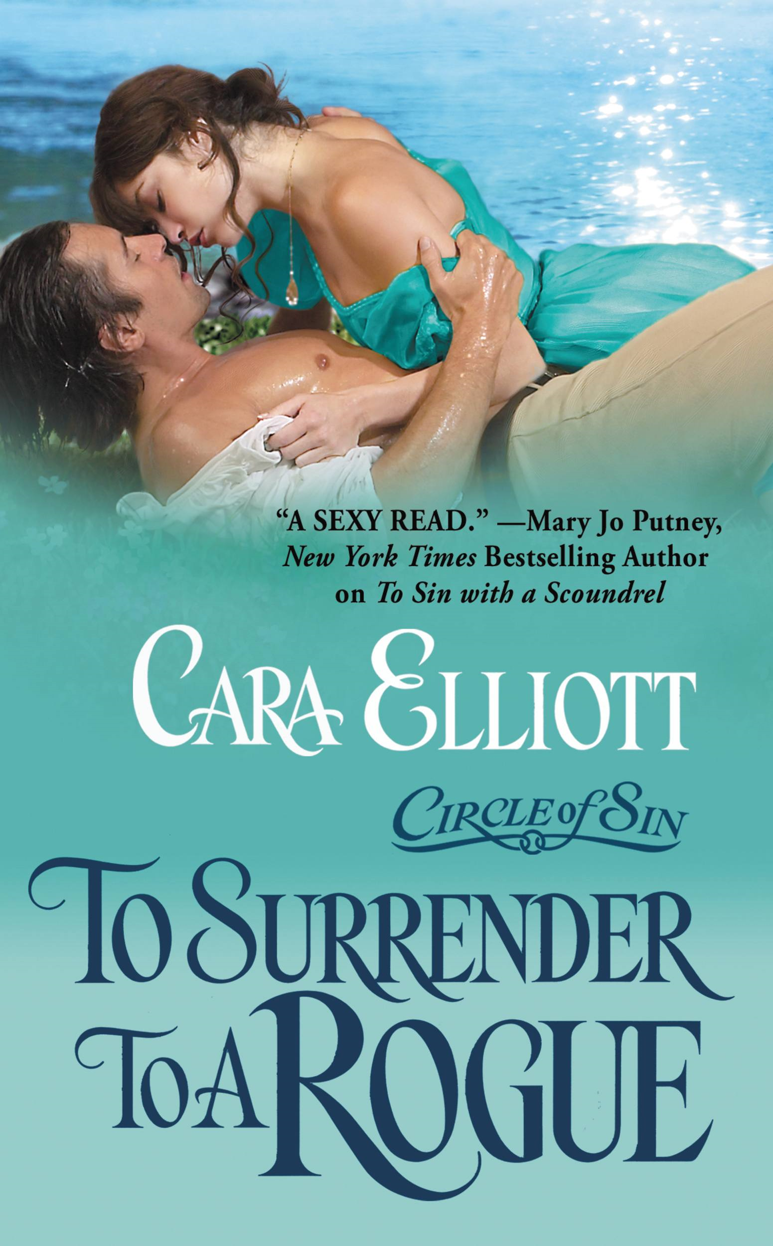 To Surrender To A Rogue By: Cara Elliott