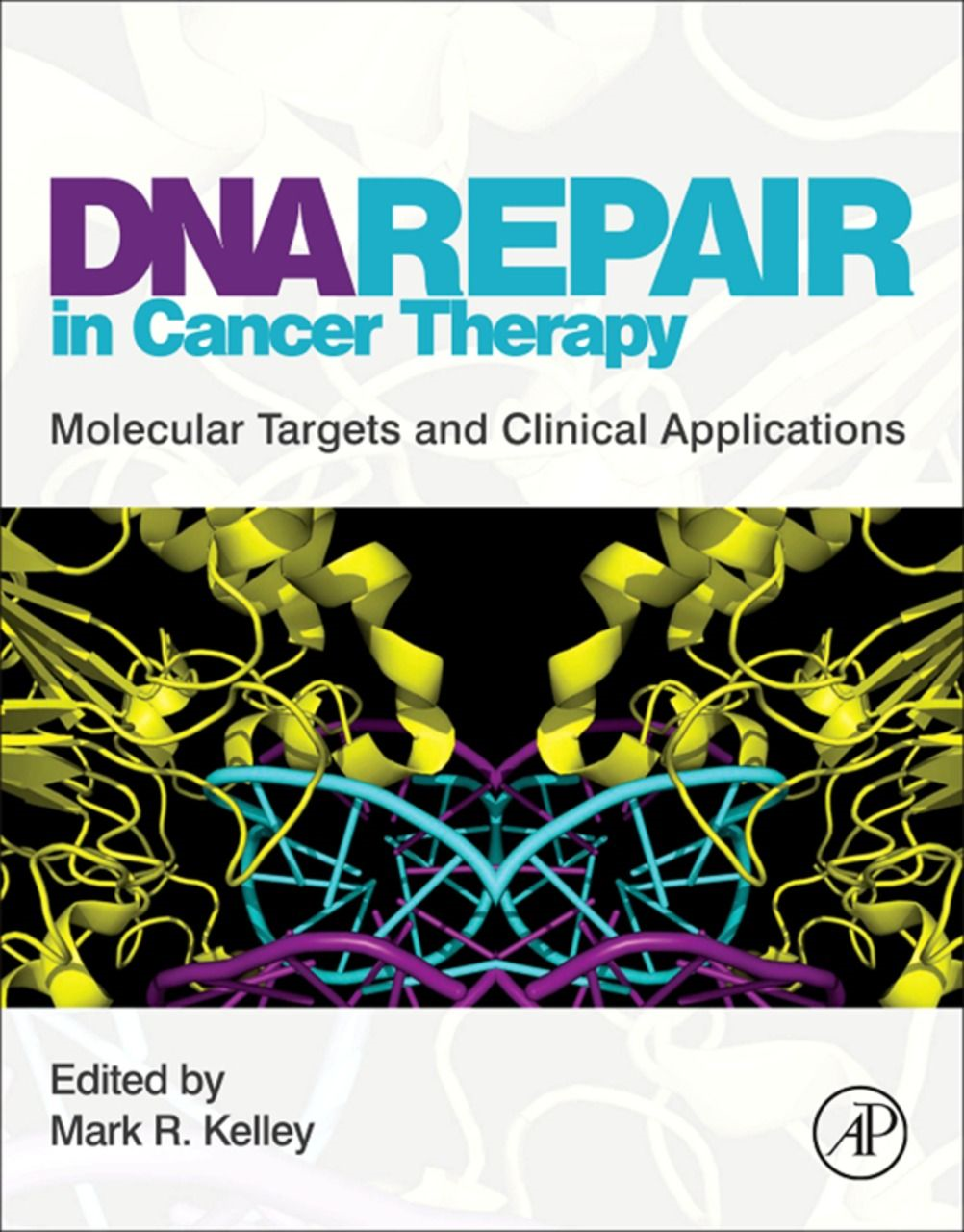 DNA Repair in Cancer Therapy By: