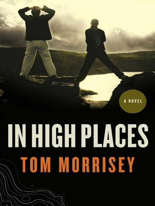 In High Places By: Tom Morrisey