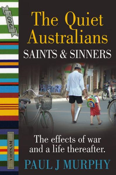 The Quiet Australians Saints and Sinners
