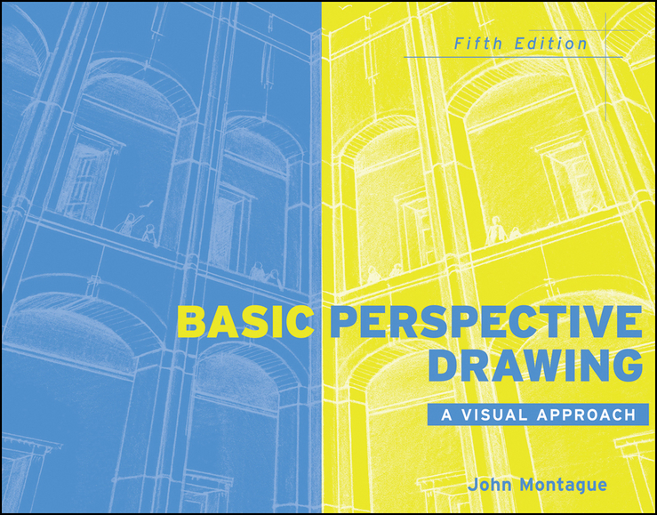 Basic Perspective Drawing By: John Montague