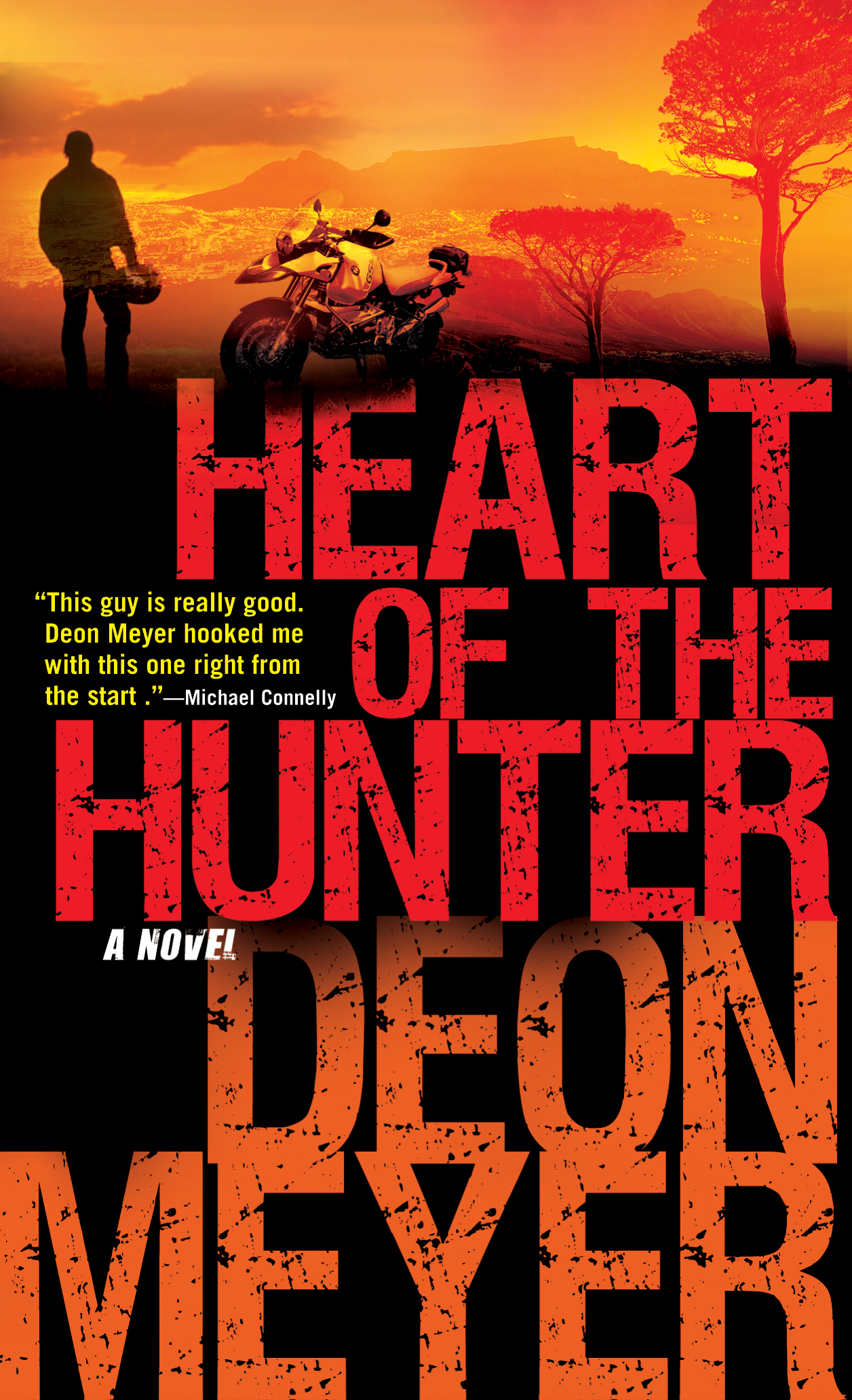 Heart of the Hunter By: Deon Meyer