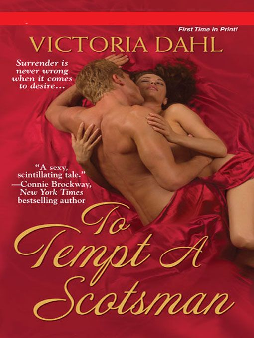 To Tempt A Scotsman By: Victoria Dahl