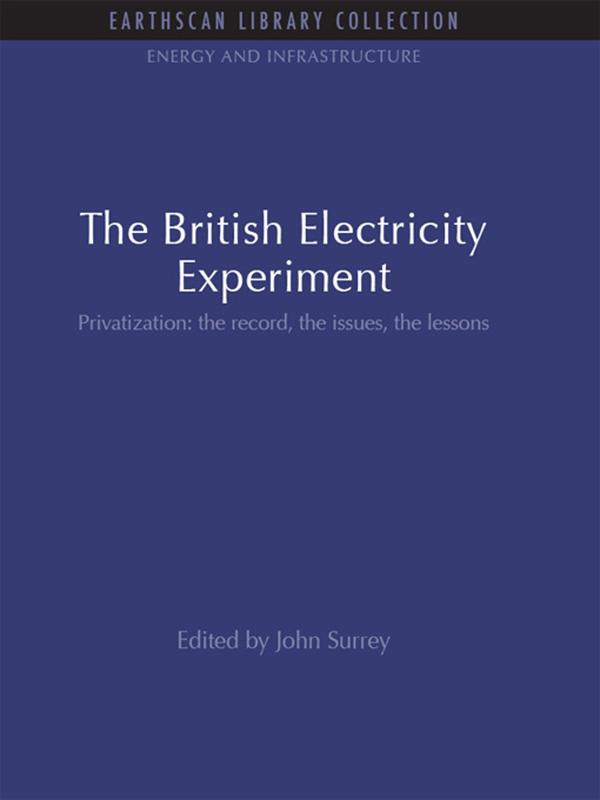 The British Electricity Experiment Privatization: the record,  the issues,  the lessons