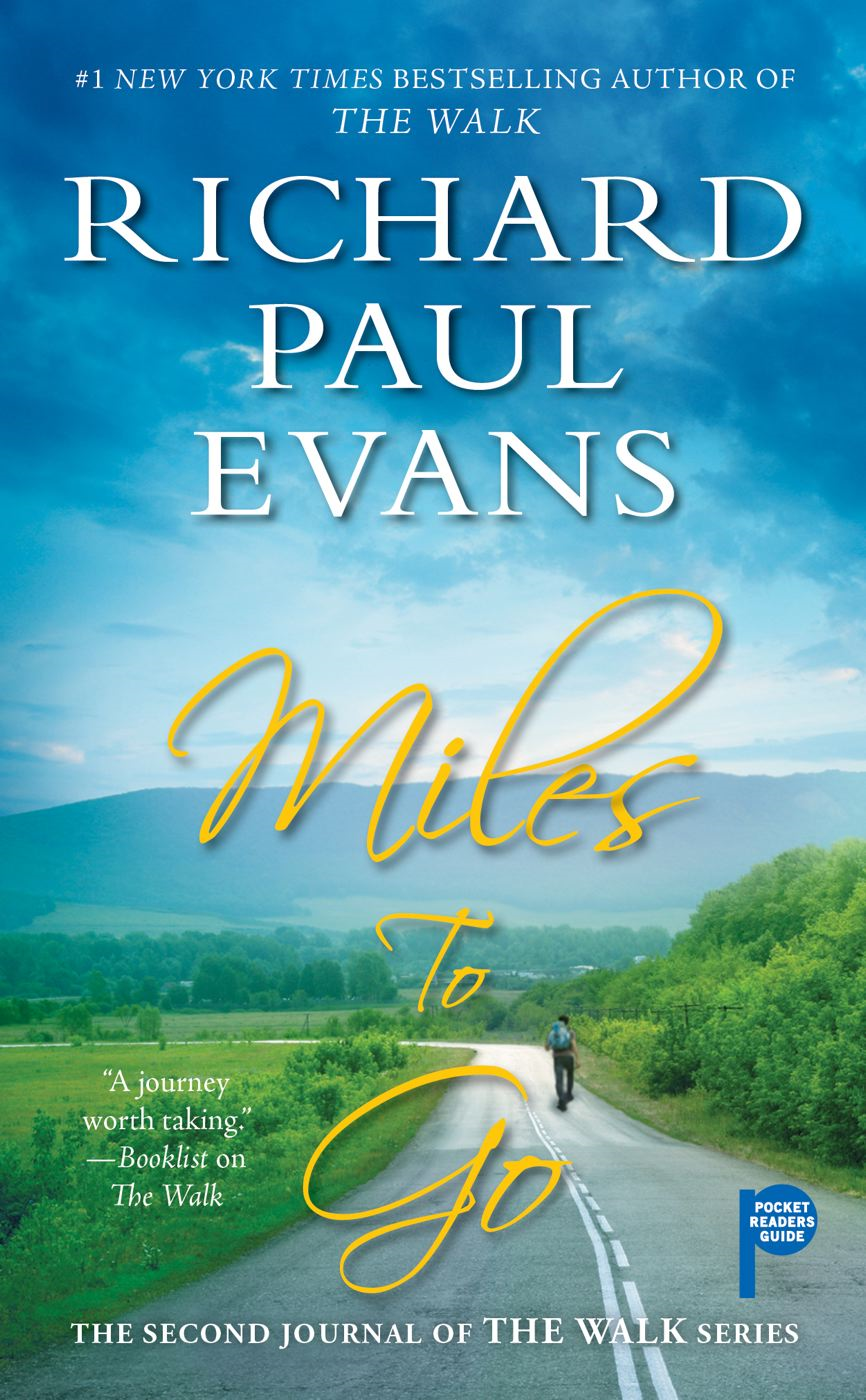 Miles to Go By: Richard Paul Evans