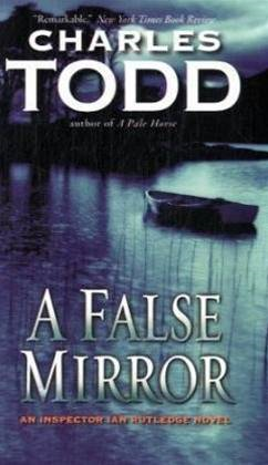 A False Mirror By: Charles Todd