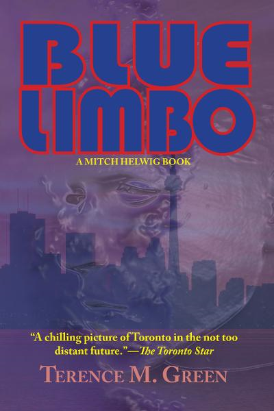 Blue Limbo: A Mitch Helwig Book