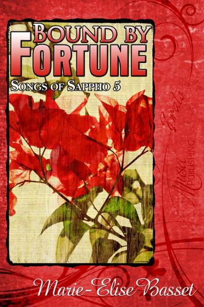 Songs of Sappho 5: Bound by Fortune