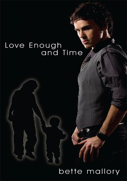 download love enough and time