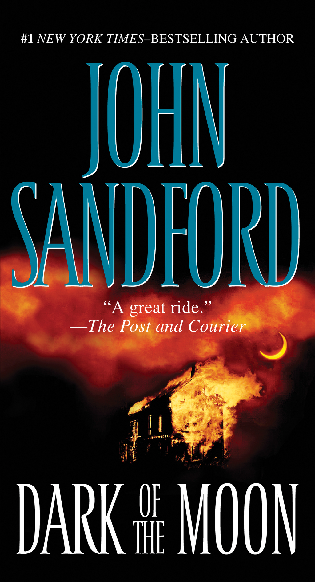 Dark of the Moon By: John Sandford