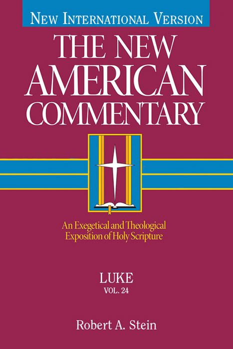 The New American Commentary Volume 24 - Luke