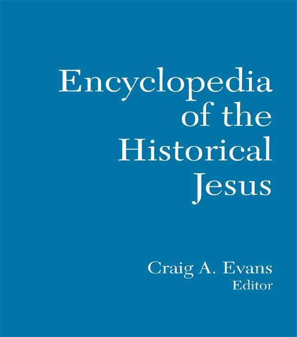 The Routledge Encyclopedia of the Historical Jesus
