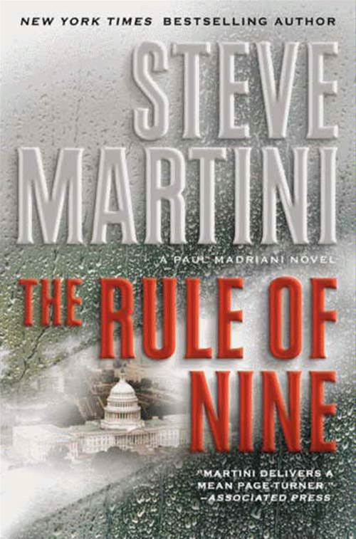The Rule of Nine: A Paul Madriani Novel By: Steve Martini