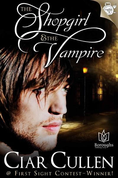 The Shop Girl and the Vampire By: Ciar Cullen