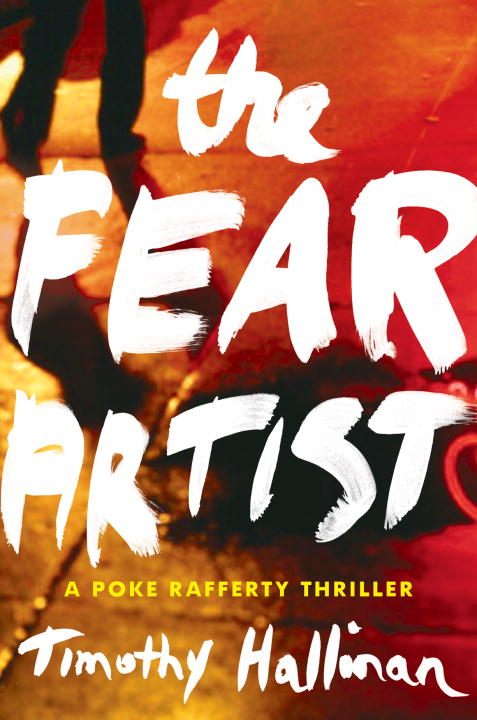 The Fear Artist By: Timothy Hallinan