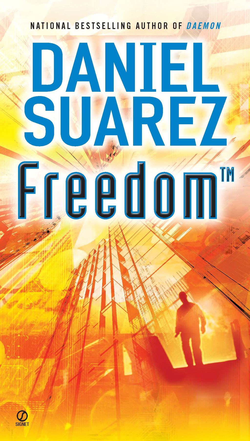 Freedom (TM) By: Daniel Suarez