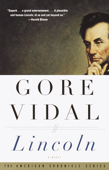 Lincoln By: Gore Vidal