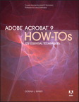 Adobe Acrobat 9 How-Tos: 125 Essential Techniques