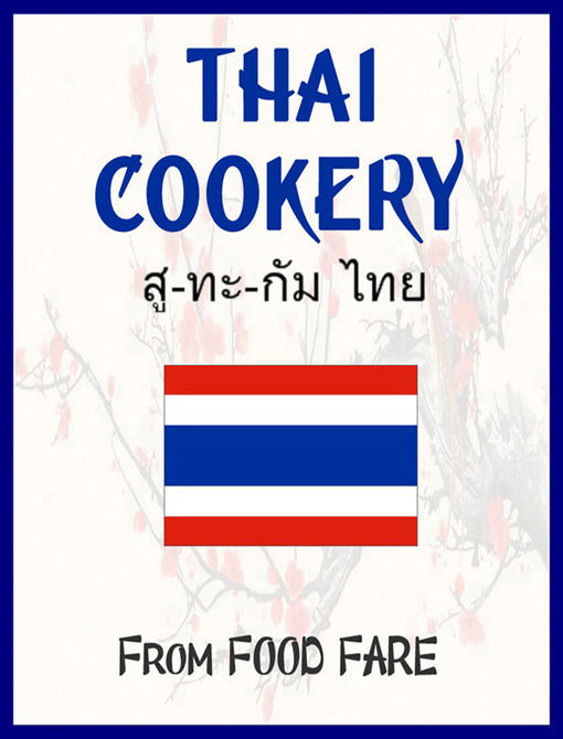 Thai Cookery By: Food Fare,Shenanchie O'Toole