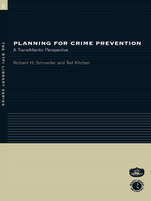 Planning for Crime Prevention